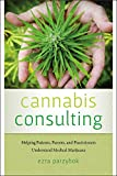 #10: Cannabis Consulting: Helping Patients, Parents, and Practitioners Understand Medical Marijuana