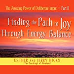 The Amazing Power of Deliberate Intent, Part II | Esther Hicks,Jerry Hicks