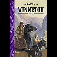 Winnetou 3 (Illustriert) Deutsche Klassiker (German Edition)