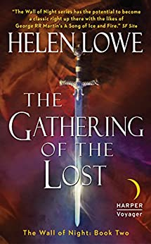 The Gathering of the Lost: The Wall of Night Book Two (Wall of Night series) by [Lowe, Helen]