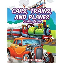 Cars, Trains and Planes Coloring Book
