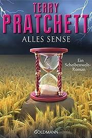 Alles Sense: Ein Scheibenwelt-Roman by Terry…