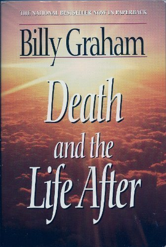 Death and the Life After by W Publishing Group