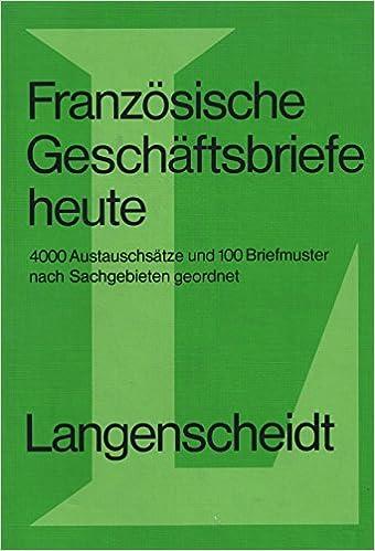 Langenscheidts Geschäftsbriefe Heute Französisch Amazonde Bücher