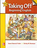 img - for Taking Off Student Book/Literacy Workbook Package: Beginning English book / textbook / text book