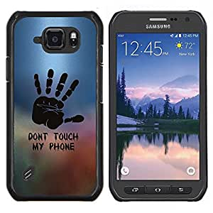 """Be-Star Único Patrón Plástico Duro Fundas Cover Cubre Hard Case Cover Para Samsung Galaxy S6 active / SM-G890 (NOT S6) ( Dont Touch Phone Mano Pintura sello"""" )"""