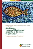 img - for Atividades vasopeptidas cas da pe onha e do muco tegumentar: Vasopeptidases em T nattereri (Portuguese Edition) book / textbook / text book