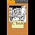 C Trick