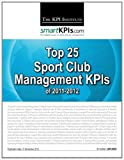 Top 25 Sport Club Management KPIs Of 2011-2012, The KPI Institute, 1484156277