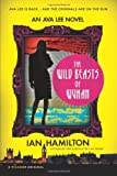 The Wild Beasts of Wuhan, Ian Hamilton, 1250032296