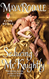 Seducing Mr. Knightly (Writing Girls Book 4)