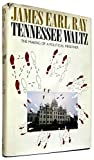 Tennessee Waltz, James E. Ray, 0911805079