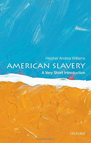 Search : American Slavery: A Very Short Introduction (Very Short Introductions)