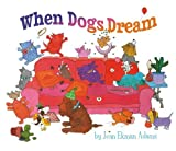 img - for When Dogs Dream by Jean Ekman Adams (2013-03-15) book / textbook / text book