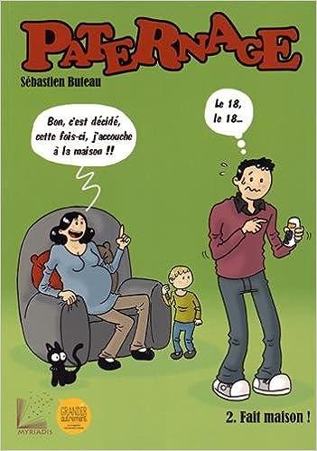 Téléchargement Paternage, Tome 2 : Fait maison ! pdf ebook