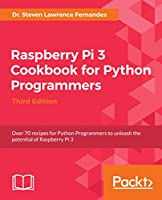 Raspberry Pi 3 Cookbook for Python Programmers, 3rd Edition Front Cover