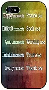 Personality customization Happy moments ...praise God, Difficult moments ...seek God - Bible verse iPhone 5C black plastic case At F5588 Cases