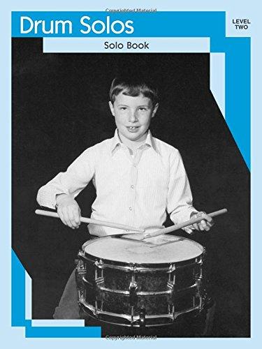 Drum Solos: Level II Solo Book