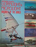 Berger-Burr's Ultralight and Microlight Aircraft of the World, Berger, Alain Y. and Burr, Norman, 0854294813