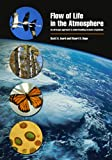 Flow of Life in the Atmosphere, Scott A. Isard and Stuart H. Gage, 0870135503