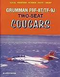 Grumman F9F-8T/TF-9J Two-Seat Cougars, Steve Ginter, 094261268X