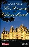 Le Roman de Chambord par Patier