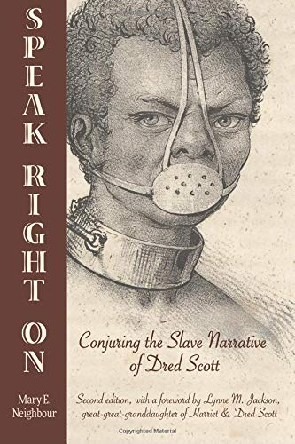 Download Speak Right On: Conjuring the Slave Narrative of Dred Scott pdf