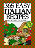 img - for By Rick M. O'connell - 365 Easy Italian Recipes Anniversary Edition (1996-05-23) [Hardcover] book / textbook / text book