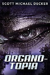 Organo-Topia