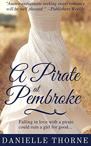 Book: A Pirate at Pembroke by Danielle Thorne