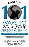 img - for LinkedIn: 101 Ways To Rock Your Personal Brand: Grow your network and build your business! book / textbook / text book