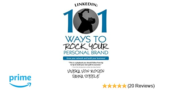 8c3232e840a9 LinkedIn  101 Ways To Rock Your Personal Brand  Grow your network ...