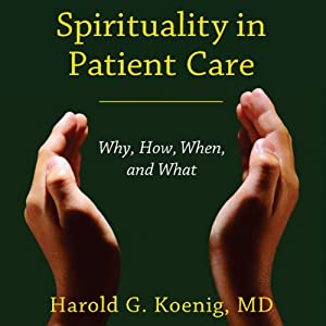 Spirituality in Patient Care Audiobook