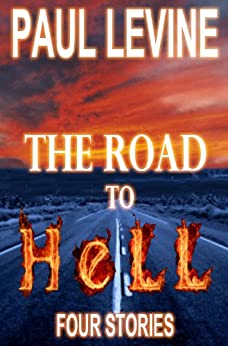 THE ROAD TO HELL by [Levine, Paul]