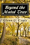 img - for Beyond the Muted Trees: Haibun book / textbook / text book