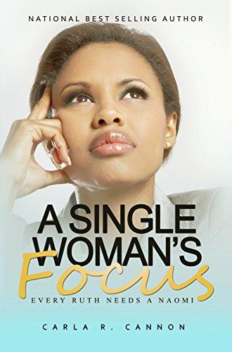 A Single Woman's Focus: Every Ruth Needs a Naomi