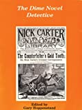 img - for The Dime Novel Detective book / textbook / text book