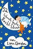 52 Liebevolle Gute-Nacht-Ideen