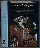 Pioneer's Progress, Charles E. Frank, 0809308924