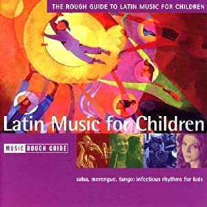 Rough Guide to Latin Music for Children
