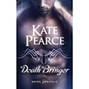 Death Bringer: Soul Justice, Book 2 | Kate Pearce