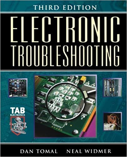 Book Electronic Troubleshooting 3rd (third) Edition by Tomal, Daniel, Widmer, Neal [2003]