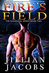 Fire's Field (The Elementals Series Book 2)