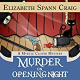 Murder on Opening Night: Myrtle Clover Cozy Mysteries, Book 9