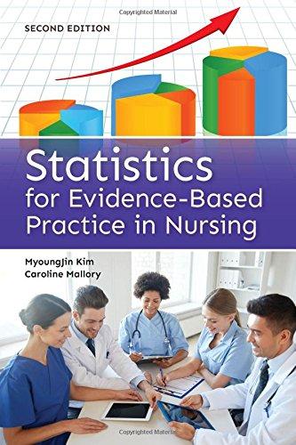 Statistics for Evidence-Based Practice in Nursing by Kim Myoungjin