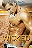 Front cover for the book Wicked (Whispering Cove) by Nikki Duncan