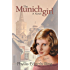 The Munich Girl: A Novel of the Legacies that Outlast War
