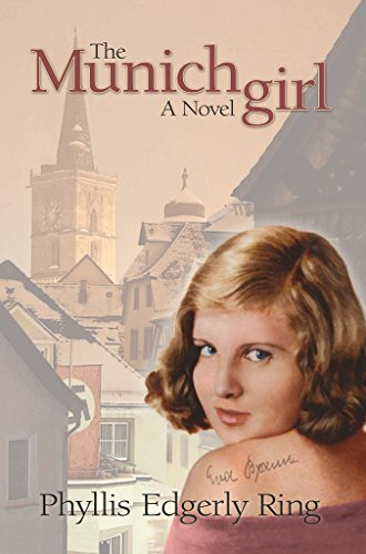 Travel back in time to the treacherous years in wartime Germany and uncover long-buried secrets to reveal the enduring power of love.The Munich Girl: A Novel of the Legacies that Outlast War by Phyllis Edgerly Ring