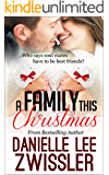 A Family this Christmas (Holiday Romance Collection Book 3)