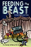 Feeding the Beast, Tim Gordon and Monty Orrick, 1467502847